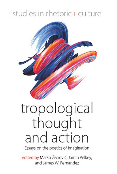 Tropological Thought and Action