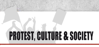 Protest, Culture & Society